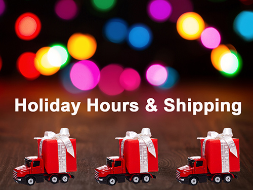 Holiday Hours & Shipping